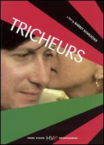 Les Tricheurs - Barbet Schroeder