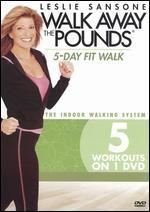 Leslie Sansone: Walk Away the Pounds - 5-Day Fit Walk