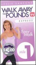 Leslie Sansone: Walk Away the Pounds Express - Easy Walk, 1 Mile