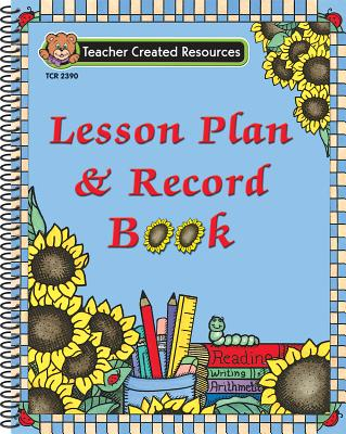 Lesson Plan & Record Book - Teacher Created Resources