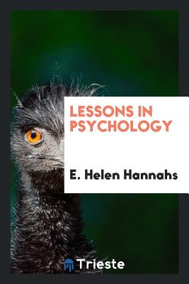 Lessons in Psychology - Hannahs, E Helen