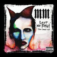 Lest We Forget: The Best Of (Deluxe Edition) - Marilyn Manson