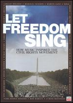 Let Freedom Sing: How Music Inspired the Civil Rights Movement - Jon Goodman