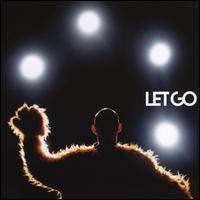 Let Go - Let Go