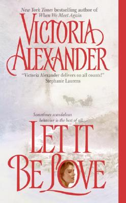 Let It Be Love - Alexander, Victoria