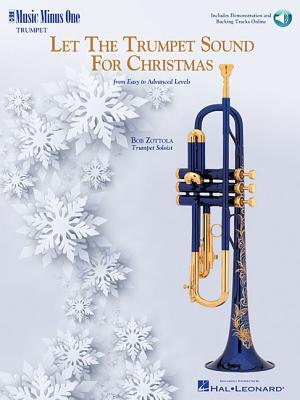 Let the Trumpet Sound for Christmas: Music Minus One Trumpet - Zottola, Bob
