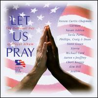 Let Us Pray: National Day of Prayer Album - Various Artists