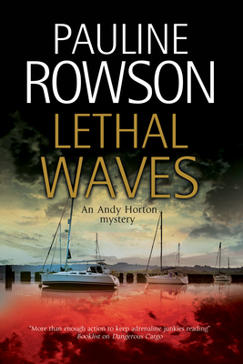 Lethal Waves - Rowson, Pauline