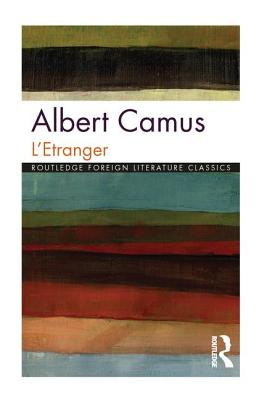 L'Etranger - Camus, Albert, and Davison, Ray (Editor)