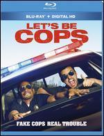 Let's Be Cops [Includes Digital Copy] [Ultraviolet] [Blu-ray]