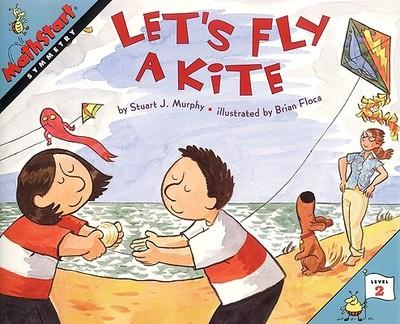 Let's Fly a Kite - Murphy, Stuart J