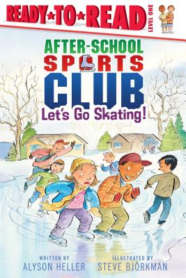 Let's Go Skating: The After School Sports Club - Bjorkman