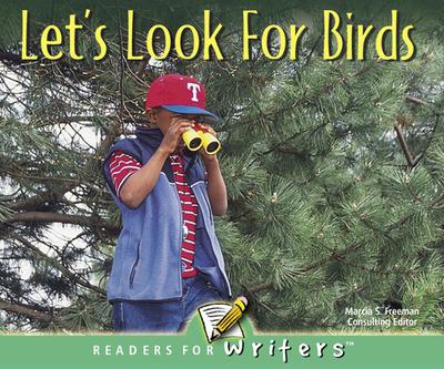 Let's Look for Birds - Freeman, Marcia