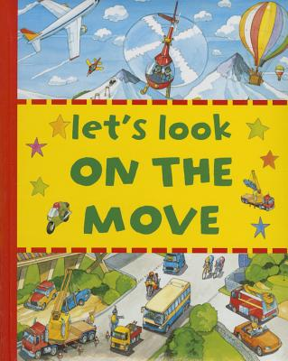 Let's Look on the Move - Rutherford, Peter