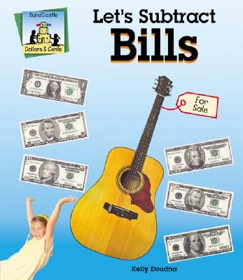 Let's Subtract Bills - Doudna, Kelly