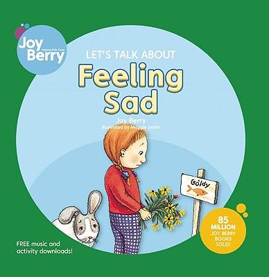Let's Talk about Feeling Sad - Berry, Joy