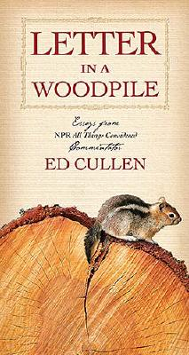 Letter in a Woodpile - Cullen, Ed