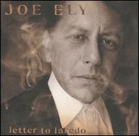 Letter to Laredo - Joe Ely