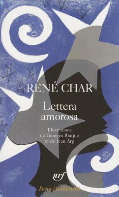 Lettera Amorosa - Char, Rene
