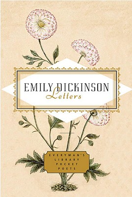 Letters: Emily Dickinson - Dickinson, Emily, and Fragos, Emily (Editor)