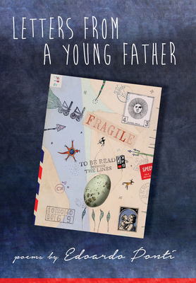 Letters from a Young Father - Ponti, Edoardo