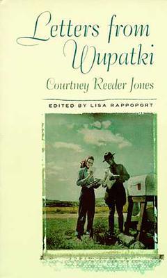 Letters from Wupatki - Jones, Courtney Reeder