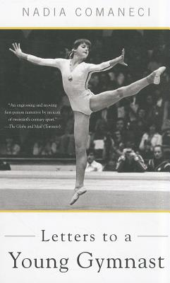 Letters to a Young Gymnast - Comaneci, Nadia