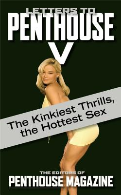 Letters to Penthouse V - Penthouse Magazine (Editor)