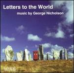 Letters to the World: Chamber Music by George Nicholson
