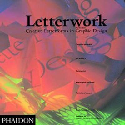 Letterwork - Neuenschwander, Brody, and Neuenschwander, J Brody, and Currie, Leonard