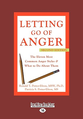 Letting Go of Anger (Easyread Large Edition) - Potter-Efron, Ron