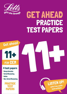 Letts 11+ Success - 11+ Practice Test Papers (Get Ahead) for the Cem Tests Inc. Audio Download - Collins UK