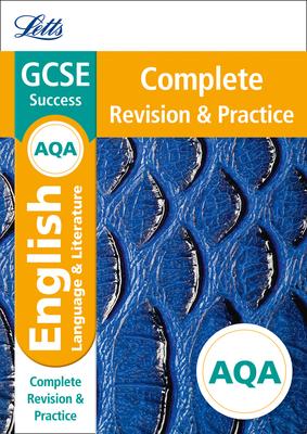 Letts GCSE Revision Success - New Curriculum - Aqa GCSE English Language and English Literature Complete Revision & Practice - Collins UK
