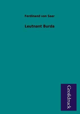 Leutnant Burda - Saar, Ferdinand Von
