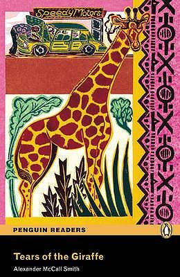 Level 4: Tears of the Giraffe - McCall Smith, Alexander