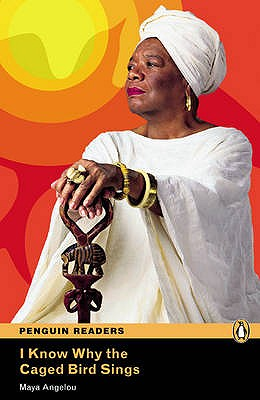 Level 6: I know Why the Caged Bird Sings - Angelou, Maya