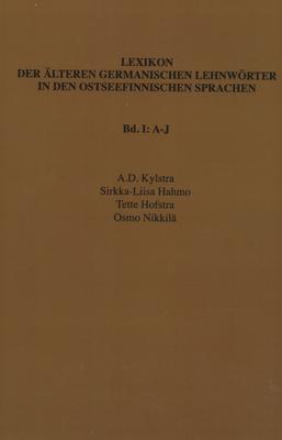 Lexikon Der Alteren Germanischen Lehnworter in Den Ostseefinnischen Sprachen, Band II: K-O - Kylstra, A D