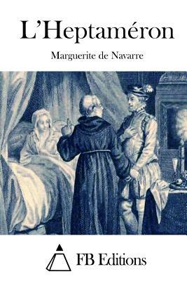L'Heptam?ron - Fb Editions (Editor), and Navarre, Marguerite de