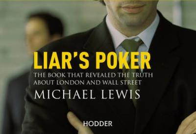 Liar's Poker - Lewis, Michael