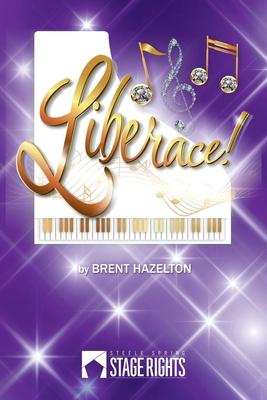 Liberace! - Hazelton, Brent