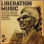 Liberation Music: Spiritual Jazz and the Art of Protest on Flying Dutchman Records 1969