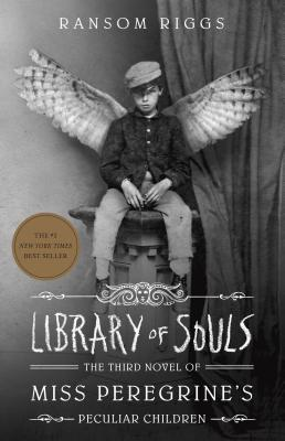 Library of Souls: The Third Novel of Miss Peregrine's Peculiar Children - Riggs, Ransom