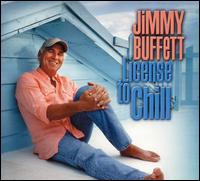 License to Chill - Jimmy Buffett