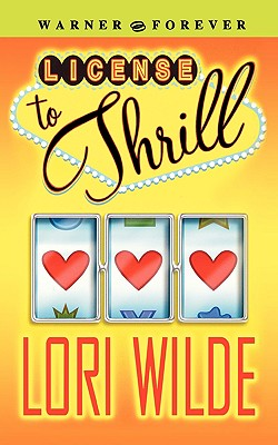 License to Thrill - Wilde, Lori