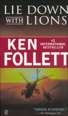 Lie Down with Lions - Follett, Ken