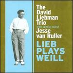 Lieb Plays Weill