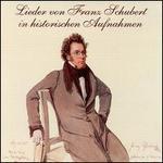 Lieder von Franz Schubert in historischen Aufnahmen - Aksel Schiøtz (vocals); Alexander Kipnis (vocals); Bruno Seidler-Winkler (piano); Clemens Schmalstich (piano);...