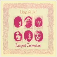 Liege & Lief - Fairport Convention