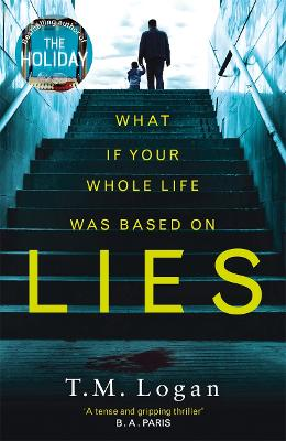 Lies: The Stunning New Psychological Thriller You Won't be Able to Put Down! - Logan, T. M.