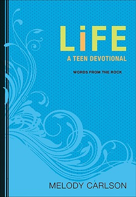 Life: A Teen Devotional - Carlson, Melody